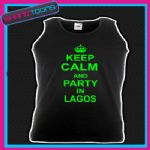 KEEP CALM AND PARTY IN LAGOS HOLIDAY CLUBBING UNISEX VEST TOP